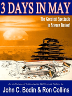 Three Days in May, the Greatest Spectacle in Science Fiction