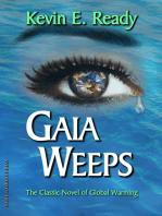 Gaia Weeps