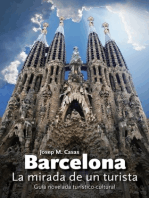 Barcelona. La mirada de un turista
