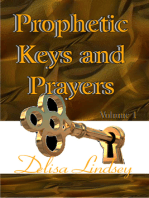 Prophetic Keys and Prayers