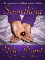 Something In Your Hand