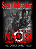 The Night the Nazis Came to Dinner, and other dark tales