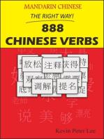 Mandarin Chinese The Right Way! 888 Chinese Verbs