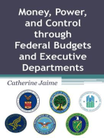 Money, Power, and Control through Federal Budgets and Executive Departments