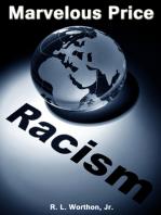 Marvelous Price/Racism
