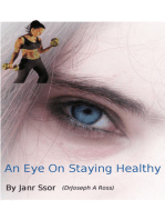 An Eye On Staying Healthy