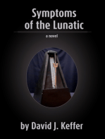 Symptoms of the Lunatic