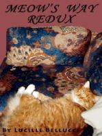 Meow's Way Redux