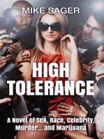 High Tolerance