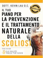 Il tuo piano per la prevenzione e il trattamento naturale della scoliosi