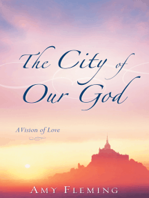 The City of Our God