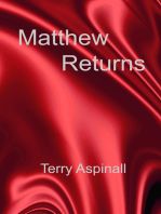 Matthew Returns