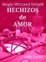 Magia Wiccana Simple Hechizos de Amor