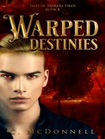Warped Destinies