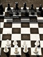 Storie di scacchi ovvero gli scacchi nella letteratura italiana