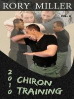 ChironTraining Volume 6
