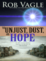 The Unjust, Dust, And Hope
