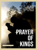 The Prayer of Kings (2 sermons)