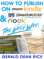 How to Publish on Kindle, Smashwords, & Nook the Easy Way!