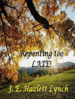 Repenting Too Late!