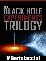 The Black Hole Experiments Trilogy