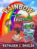 A Rainbow of Thanks