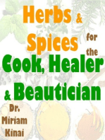 Herbs & Spices for the Cook, Healer & Beautician