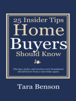25 Insider Tips Home Buyers Should Know