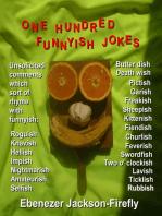 One Hundred Funnyish Jokes