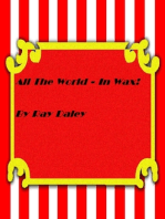 All The World In Wax