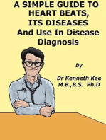 A Simple Guide to the Heart beats, Related Diseases And Use in Disease Diagnosis