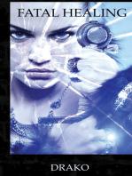 Fatal Healing (The Dragon Hunters #3)
