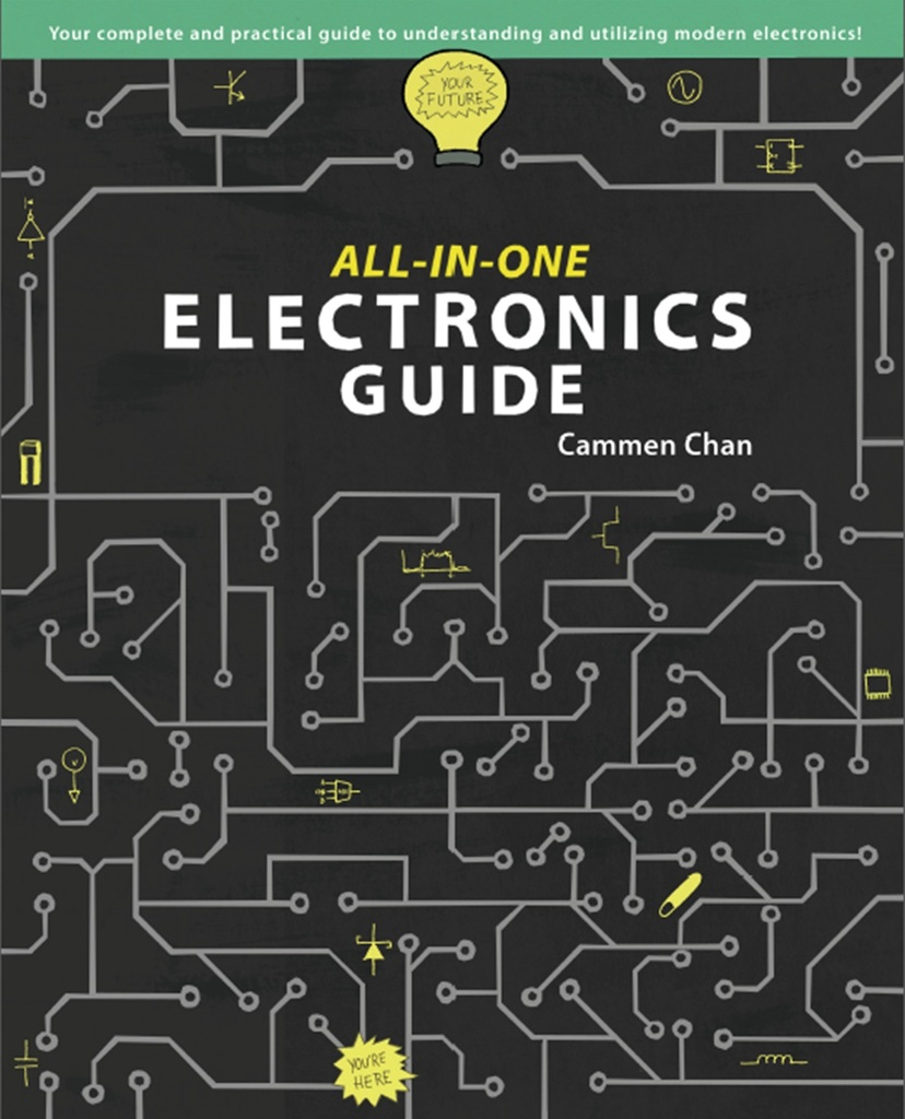 All-in-one Electronics Guide By Cammen Chan - Book
