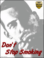 Don't Stop Smoking