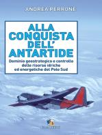 Alla conquista dell'Antartide