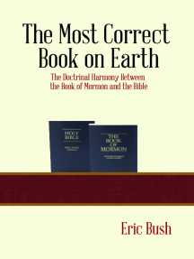 The Most Correct Book on Earth: The Doctrinal Harmony between the Book of Mormon and the Bible