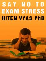 Say No To Exam Stress