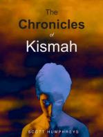 The Chronicles of Kismah