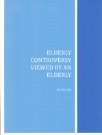 Elderly Controversy Viewed by an Elderly