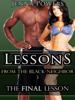 Lessons from the Black Neighbor 3