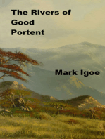 The Rivers of Good Portent