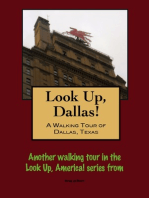 Look Up, Dallas! A Walking Tour of Dallas, Texas