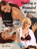 Healing a Wounded Warrior, Complete