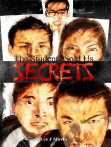 The Students Sold Us Secrets