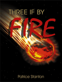 """""""Three"""" if by Fire"""