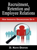 Retention, Recruitment and Employee Relations