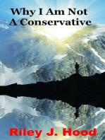 Why I Am Not A Conservative