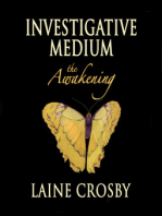 Investigative Medium