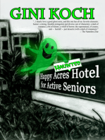The Happy Acres Haunted Hotel for Active Seniors