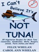 I Can't Believe It's Not Tuna!